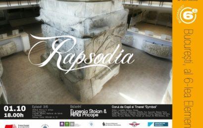 """Muzeul Național de Istorie a României găzduiește spectacolul """"Rapsodia"""""""