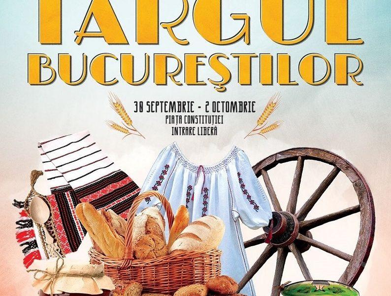 Targul Bucureştilor: sarbatoare a recoltei, mestesugurilor, artei si traditiilor autentice romanesti
