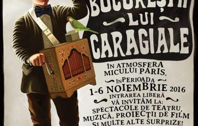 """Festivalul """"Bucureștii lui Caragiale"""" va avea loc in Parcul Izvor"""