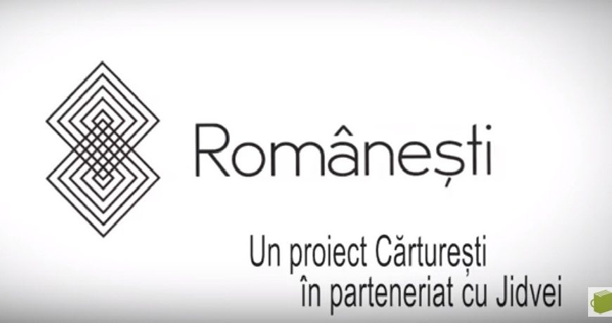 Fundația Cărturești și Jidvei lanseaza proiectul Românești: pe scurt, despre patrimoniul cultural românesc