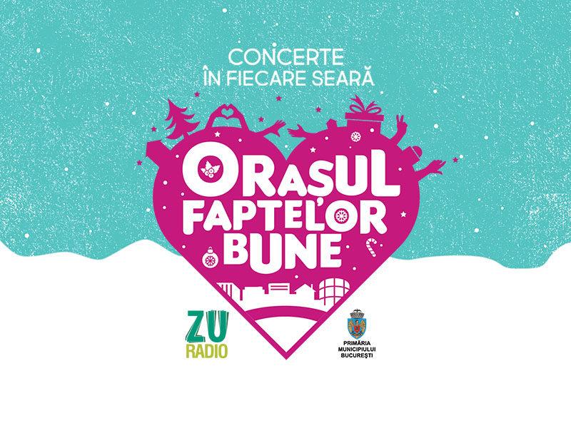 Radio ZU: Programul concertelor din Orașul Faptelor Bune