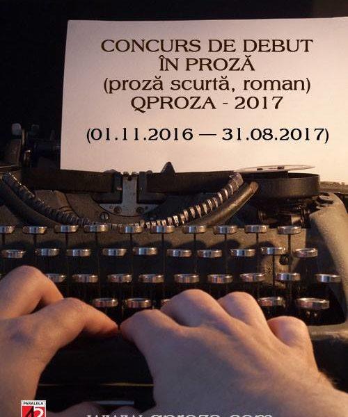 "Editura Paralela 45: Concurs de Debut în PROZĂ  ""QPROZA"""