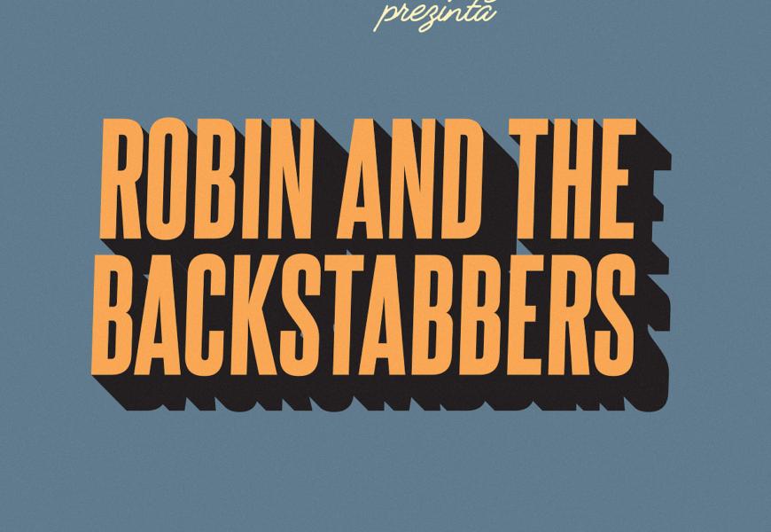 """Trupa Robin and the Backstabbers deschide o nouă serie de concerte """"powered by Banca Transilvania"""""""