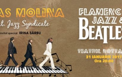 Beatles Flamenco Jazz- in premiera, la Teatrul Nottara