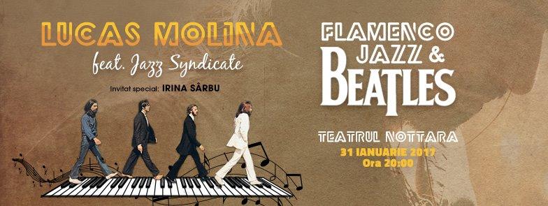 Beatles Flamenco Jazz- in premiera, la Teatrul Nottara
