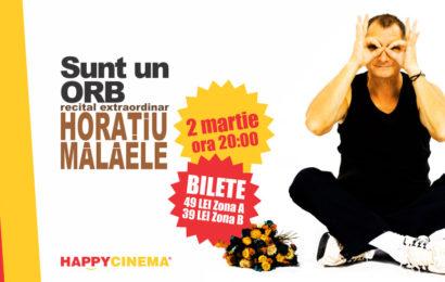 """""""Sunt un orb"""" – Horaţiu Mălăele, la Happy Cinema"""