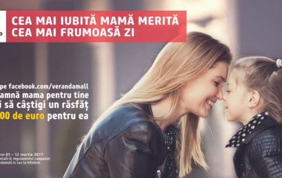 Veranda Mall ofera 1.000 de euro celei mai iubite mame