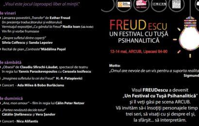 """""""FREUDescu, Un Festival cu Tușă Psihanalitică"""" la ARCUB Lipscani"""