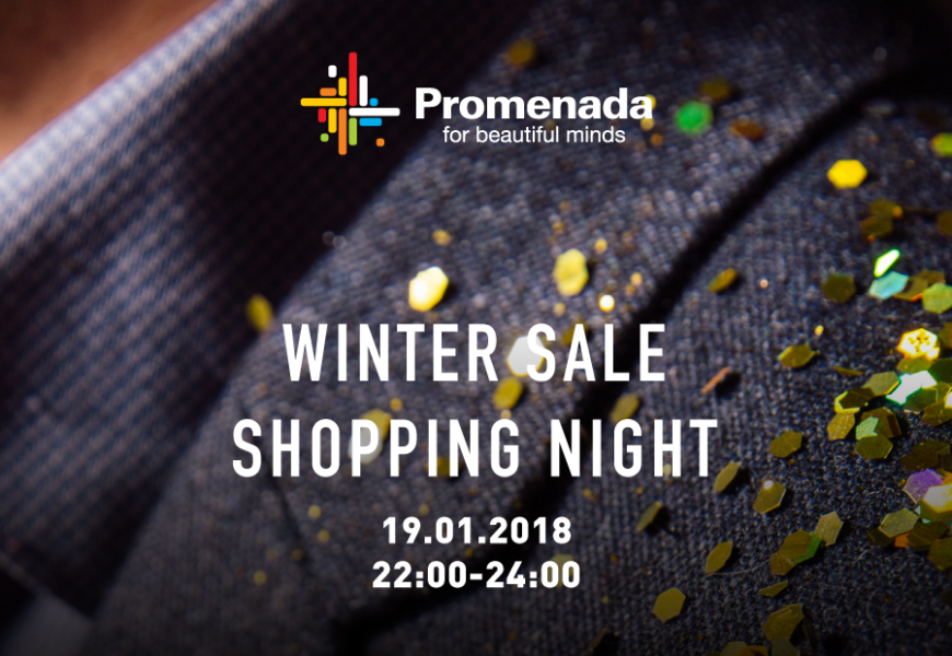 "Promenada: ""Winter Sale Shopping Night
