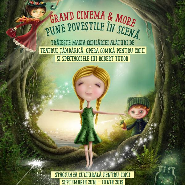 Grand Cinema & More pune poveștile în scenă, în stagiunea culturalăpentru copii 2018 – 2019