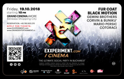 Grand Cinema & More va gazdui petrecerea EXXPERIMENT.com